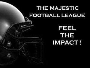 The Majestic Football League - Feel the Impact